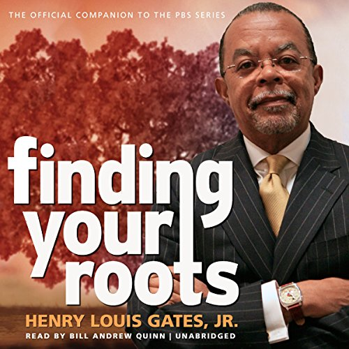 Finding Your Roots: The Official Companion to the PBS Series, Library Edition by Blackstone Audio Inc