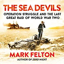 The Sea Devils Audiobook by Mark Felton Narrated by Mark Meadows