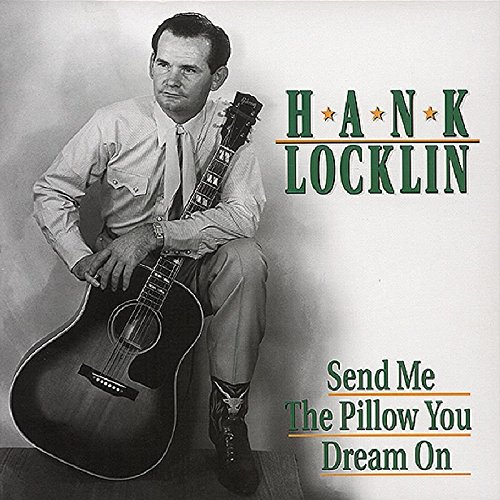 Send Me the Pillow You Dream On by Locklin, Hank