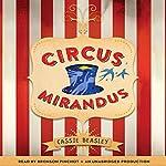 Circus Mirandus | Cassie Beasley
