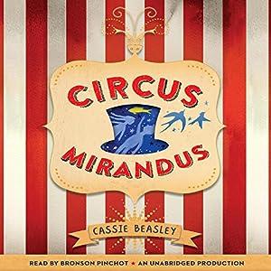 Circus Mirandus Audiobook