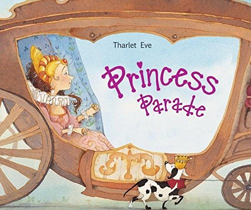 Princess Parade (Moving Book)