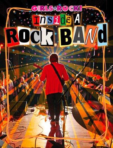 Inside a Rock Band (Girls Rock!)