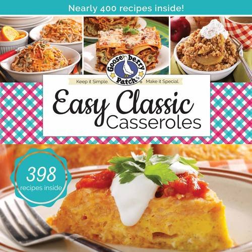Easy Classic Casseroles (Keep It Simple) by Gooseberry Patch