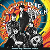 Heavy Dose Of Lyte Psych: Authentic Way Cool Sixties Artifacts