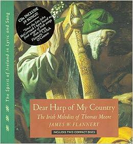 Descargar Libro Electronico Dear Harp Of My Country: The Irish Melodies Of Thomas Moore En PDF Gratis Sin Registrarse