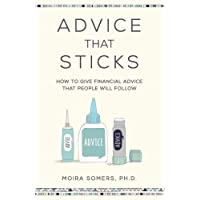 Advice That Sticks: How to give financial advice that people will follow