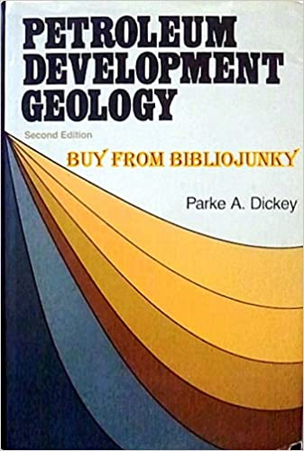 Petroleum development geology parke a dickey 9780878141746 petroleum development geology parke a dickey 9780878141746 amazon books fandeluxe Images