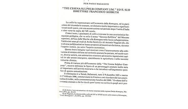 """The Cesena Sulphur Company Lim.†ed il suo direttore Francesco Kossuth. (Italian) Pamphlet – January 1, 1989"