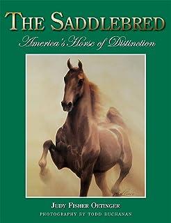 Our Saddlebred Heritage - Smiley Pete Publishing
