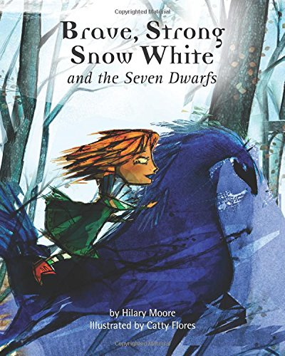 Brave, Strong Snow White and the Seven Dwarfs: A fairy tale with a strong princess PDF