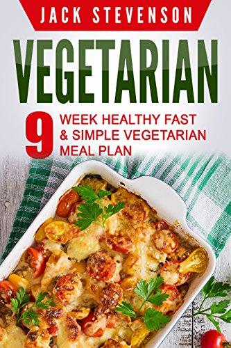 Amazon vegetarian 9week healthy fast simple vegetarian meal vegetarian 9week healthy fast simple vegetarian meal plan 36 low forumfinder Images