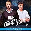 One Giant Leap Hörbuch von Kay Simone Gesprochen von: Greg Tremblay