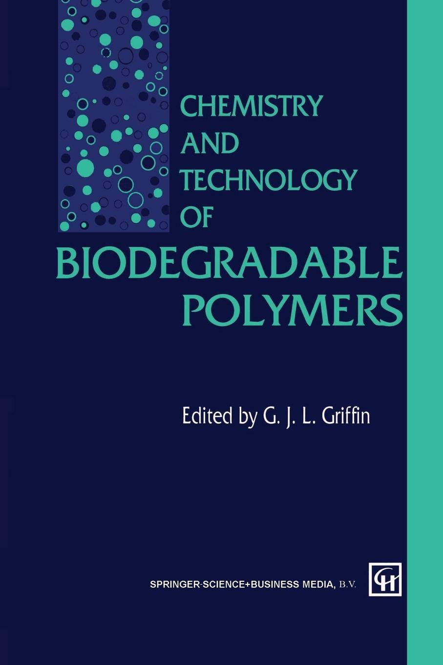 Chemistry and Technology of Biodegradable Polymers: Amazon.es ...
