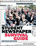 The Student Newspaper Survival Guide, Rachele Kanigel, 1444332384