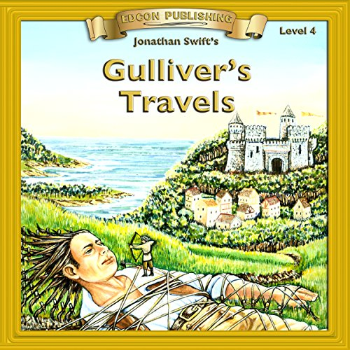 Gulliver's Travels: Bring the Classics to Life
