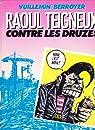 Raoul Teigneux contre les Druzes par Berroyer