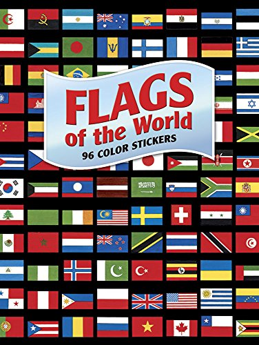 Geography Sticker - Flags of the World: 96 Color Stickers (Dover Stickers)