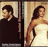 Isabel Bayrakdarian ~ Pauline Viardot-Garcia (Lieder, Chancon, Canzoni, Mazurkas)
