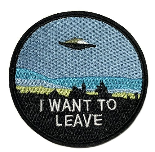 I WANT TO LEAVE Patch - X-FILES - Fox Mulder Dana Scully Character Theme 2018 New TV Series Superhero Comics Logos Embroidered Sew/Iron on Badge DIY (Dana Scully Costumes)