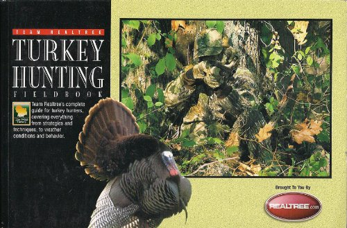 Magnum Turkey (Team Realtree Turkey Hunting Fieldbook)