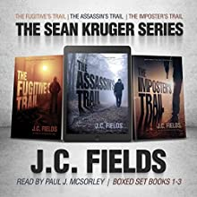 The Sean Kruger Series Complete Boxed Set Audiobook by J. C. Fields Narrated by Paul J. McSorley