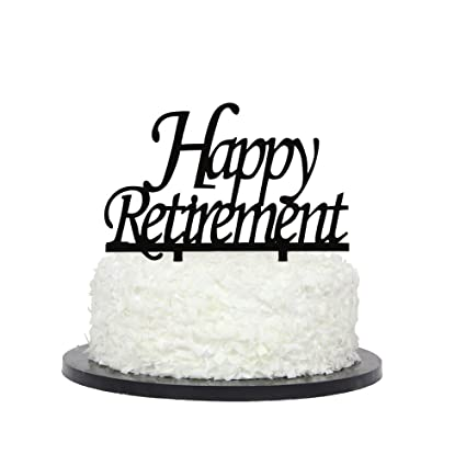 Amazon Com Happy Retirement Cake Topper Black Color Acrylic
