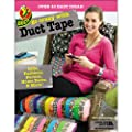 Go Crazy with Duct Tape (Leisure Arts #5860) by Leisure Arts, Inc.