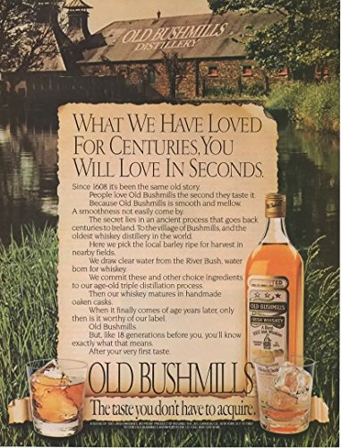 Magazine Print ad: 1982 Old Bushmills Blended Irish Whiskey, Distillery scene,What we have loved for centuries, you will love in - Whiskey Irish Blended