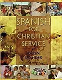 Spanish for Christian Service, Karyn Shander, 1892937026