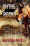 On the Rocks (Spirit Animal Book 1)