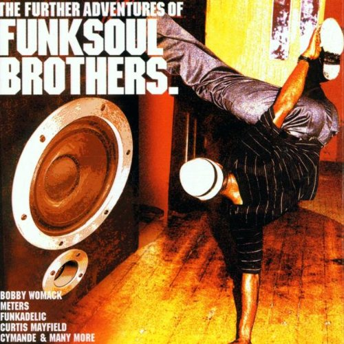 Further Adventures of Funk Soul Brothers ()