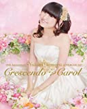 20th Anniversary 田村ゆかり Love Live *Crescendo Carol* [Blu-ray]