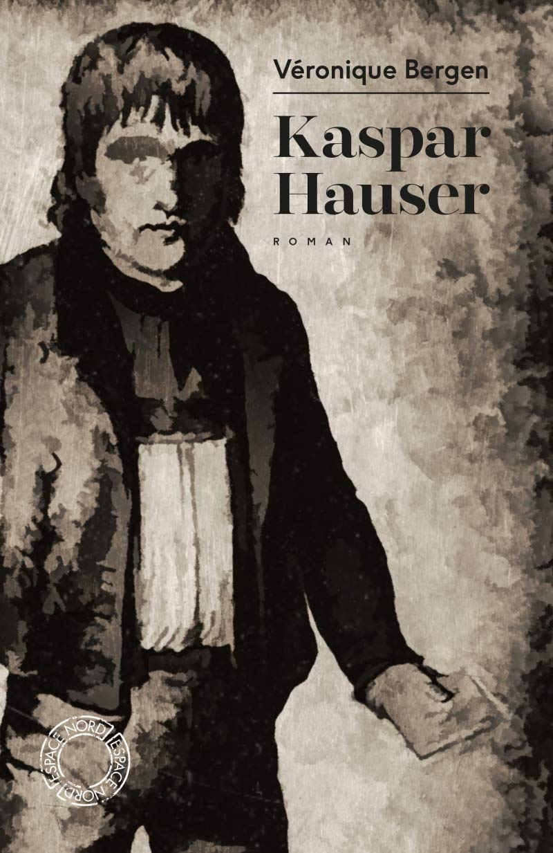 KASPAR HAUSER (ESPACE NORD) (French Edition): 9782875684110 ...