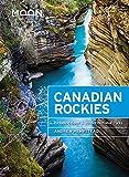 #3: Moon Canadian Rockies: Including Banff & Jasper National Parks (Travel Guide)