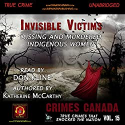 Invisible Victims: Missing & Murdered Indigenous Women