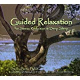 Guided Relaxation for Stress Reduction & Deep Slee