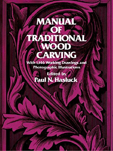 Manual of Traditional Wood Carving (Dover ()