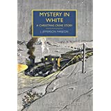 Mystery in White: A British Library Crime Classic