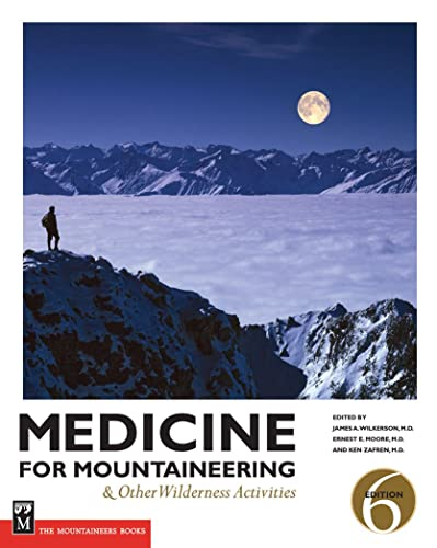 Medicine for Mountaineering: And Other Wilderness Activities