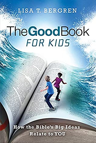 book cover of The Good Book for Kids