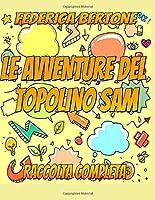 LE AVVENTURE DEL TOPOLINO SAM: RACCOLTA COMPLETA