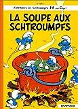 """Afficher """"Les Schtroumpfs n° 10 La Soupe aux schtroumpfs"""""""
