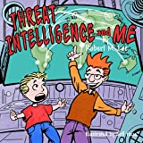 Threat Intelligence and Me: A Book for Children and Analysts