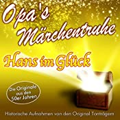 Hans im Glück (Opa's Märchentruhe) |  N.N.