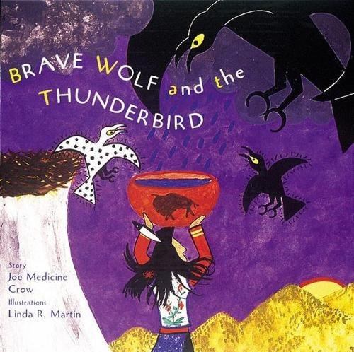 (Brave Wolf and the Thunderbird: Tales of the People)