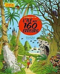 L'Ile aux 160 Erreurs par Meritxell Marti