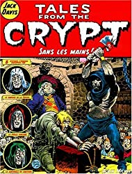 Tales from the Crypt, Tome 8 : Sans les mains !