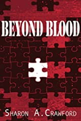 Beyond Blood Kindle Edition