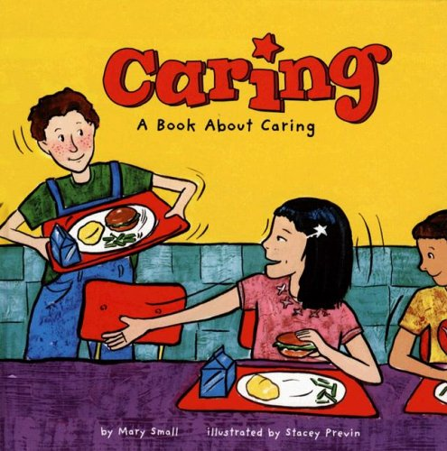 Caring: A Book About Caring (Way to Be!) pdf